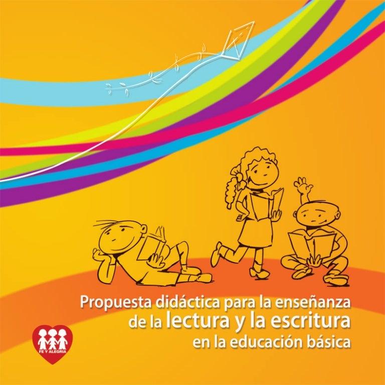 Propuesta Didáctica Para La Enseñanza De La Lectura Y La Escritura En
