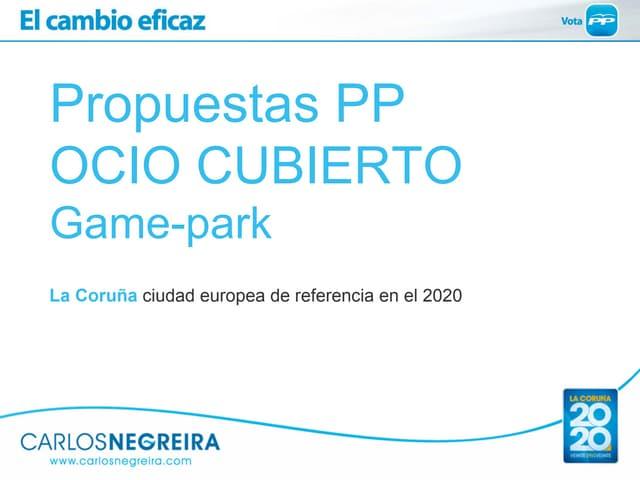 Propuesta del Partido Popular para Game Park