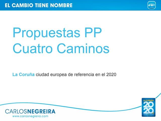 Carlos NEGREIRA-Propuestas PP-Cuatro Caminos