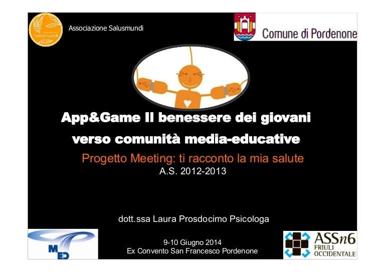 Convegno App Game Il Benessere Dei Giovani Verso Comunita Media Ed