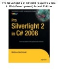 Pro silverlight 2 in c# 2008 (expert's voice in web development) 1st ed. edition pdf ebook full free