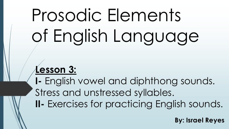 English Vowel And Diphthong Sounds Stress And Unstress Syllables