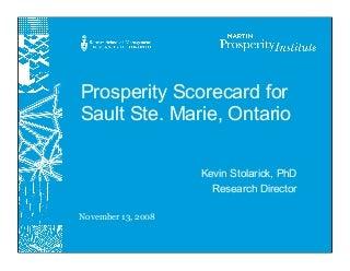Prosperity Scorecard For The Sault
