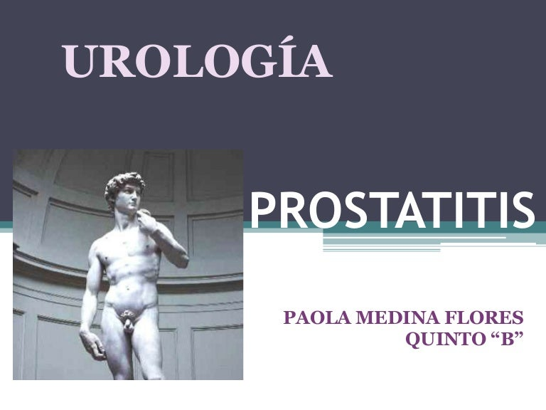 tipos de prostatitis de campo