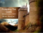 Protecting the Castle:  CYBER CRIME HAS BECOME THE NUMBER ONE PROPERTY CRIME IN AMERICA AND IN 2014 1 IN 7 WILL BE VICTIMS