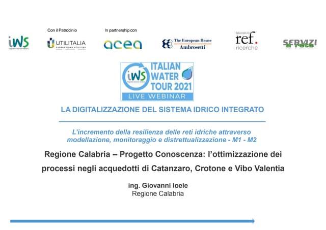 Regione Calabria - Progetto Conoscenza: l'ottimizzazione dei processi negli acquedotti di Catanzaro, Crotone e Vibo Valentia
