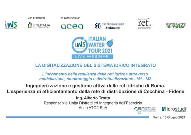 Ingegnerizzazione e gestione attiva delle reti idriche di Roma. L'esperienza di efficientamento della rete di distribuzione di Cecchina - Fidene