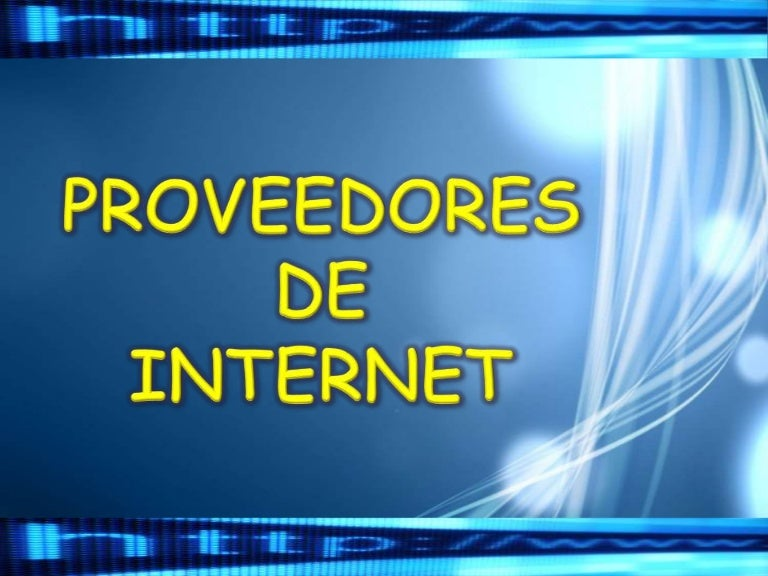Proveedores internet