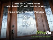 Create Your Dream Home with ProVia's Home Exterior Design iPad App