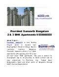 Provident Sunworth Bangalore - Mysore Road Call 9555666555