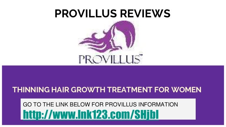 Provillus Reviews Thinning Hair Growth Treatment