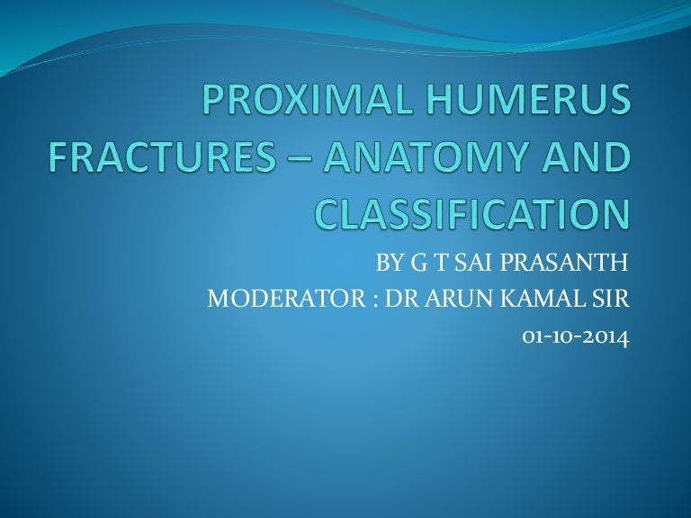 Proximal Humerus Fractures Anatomy And Classification
