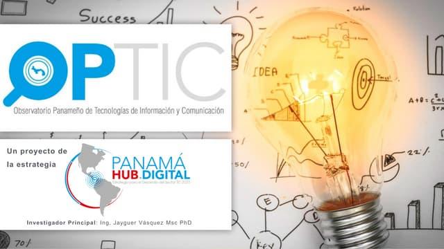 Proyecto Observatorio Panameño de las TIC - 1er Avance