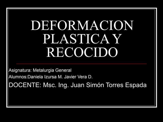 Proyecto Final Deformacion Plastica Y Recocido