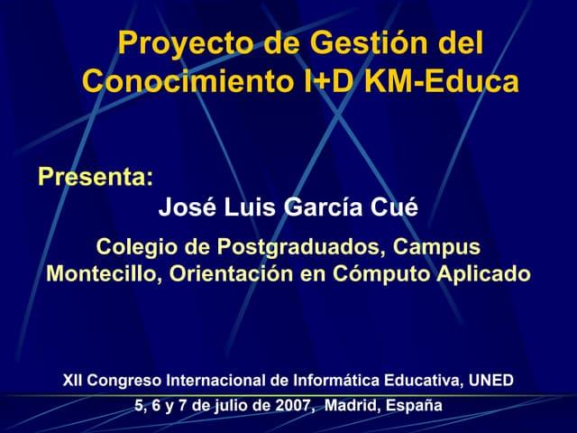 Proyecto de Gestion del Conocimento  KM-Educa ie 2007