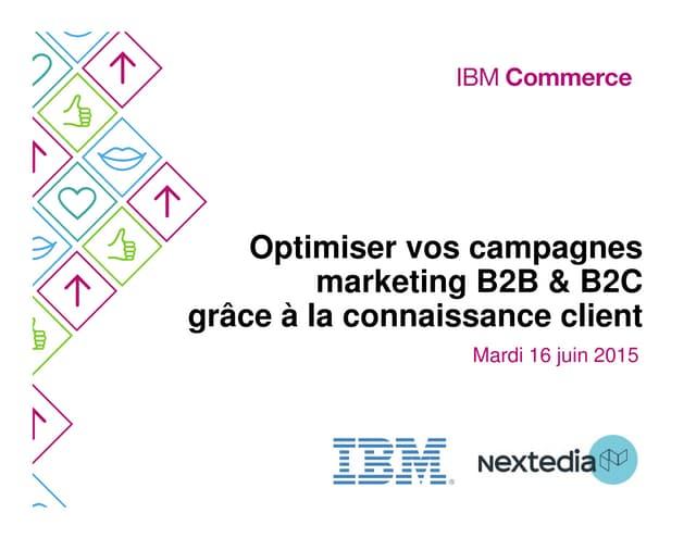 Séminaire IBM Marketing Cloud : Présentation du projet Virgin Mobile par Nextedia - 16 06 2015