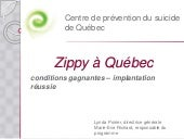 Zippy à Québec : Conditions gagnantes, implantation réussie