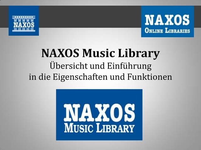 Naxos Music Library - Eigenschaften und Funktionen