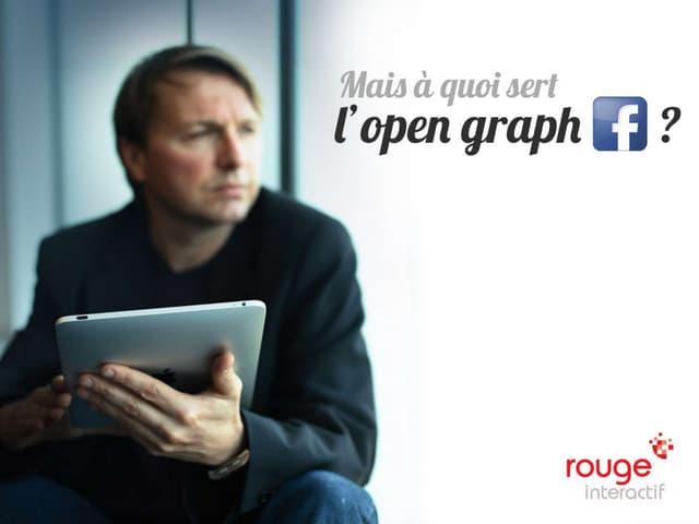 Du bon usage de l OpenGraph Facebook
