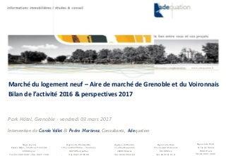 Présentation 03032017 - Marché de l'aire Grenobloise et du Voironnais - Bilan 2016
