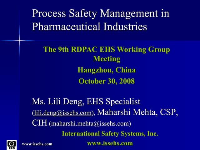 PSM in pharma industries- Hangzhou China 2008