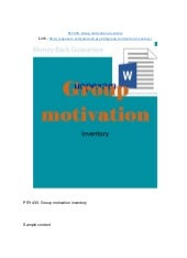 """group motivation inventory essay 1 introduction the intrinsic motivation inventory (imi) was created by ryan & deci (2000) """"the intrinsic motivation inventory (imi) is a multidimensional measurement device intended to assess participants' subjective experience related to a target activity in laboratory experiments."""