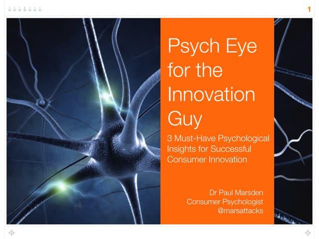 Psych Eye for the Innovation Guy