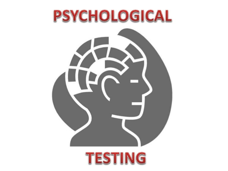 Psychological testing, meaning, advantages and limitations