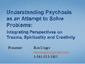 Psychosis as as attempt to solve problems
