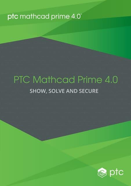Ptc mathcad prime 4.0 brochure