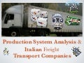 Production System Analysis & Italian Transport Companies
