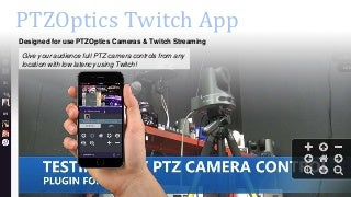PTZOptics PTZ Twitch Extension
