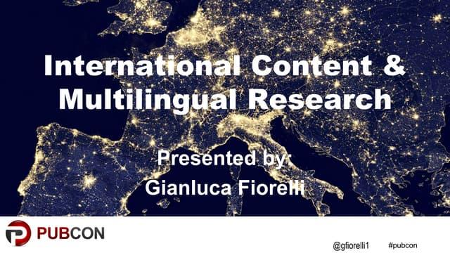 International SEO Keyword Research & Localization - Gianluca Fiorelli #PubCon