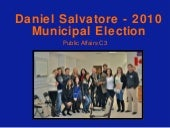 Public Affairs Presentation - Daniel Salvatore Campaign Wrap-up