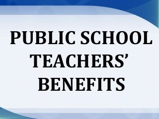 Public School Teachers' Benefits