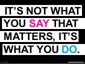 Social Media: It's Not What You Say That Matters