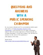 Public speaking champion techniques question and answers