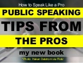 Public Speaking Tips from the Pros: THE Public Speaking Book
