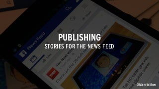 Brand Publishing For The News Feed