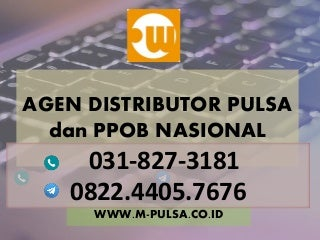Pulsa murah surabaya, Agen pulsa murah, distributor pulsa murah, bisnis pulsa murah MPULSA - 082244057676