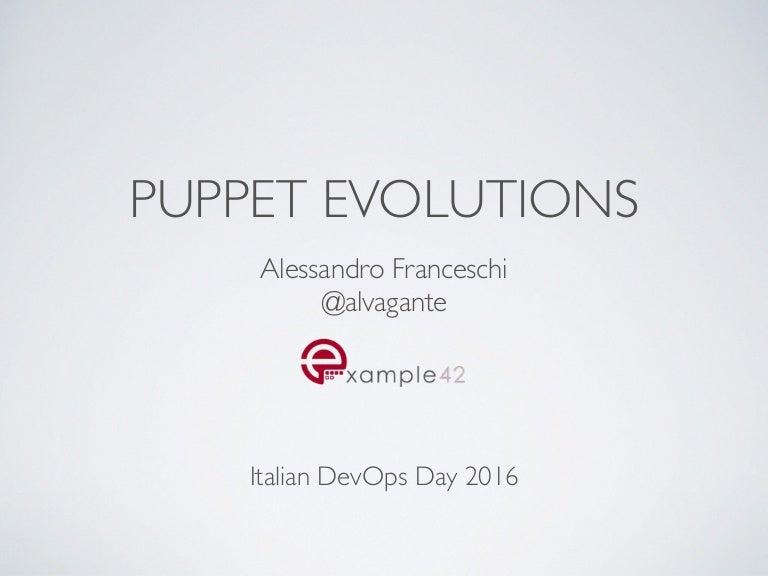 Puppet evolutions