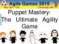 Puppet mastery -  the ultimate agility game