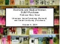 Riot Grrrls and Radical Women--and Zines