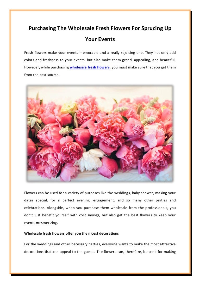 Purchasing The Wholesale Fresh Flowers For Sprucing Up Your Events
