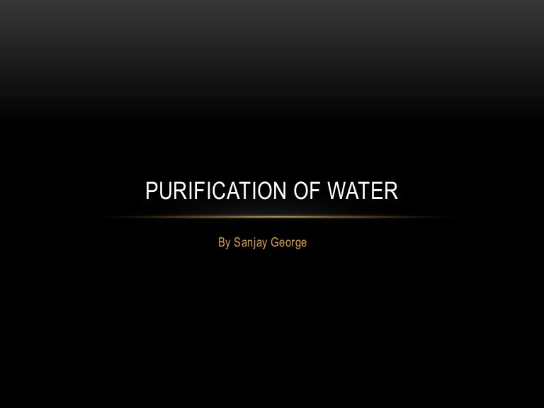 Purification of Water - Community Medicine