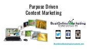 Content Marketing Needs to be Purpose Driven