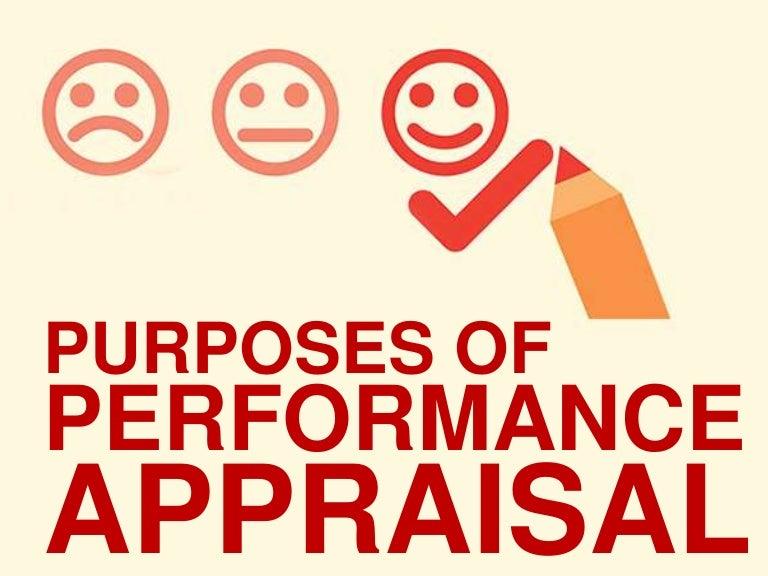 Purposes of Performance Appraisal – Performance Appraisal