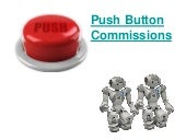 Push Button Commissions Review