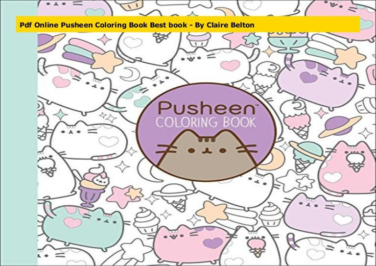 Pdf Online Pusheen Coloring Book Best Book - By Claire Belton