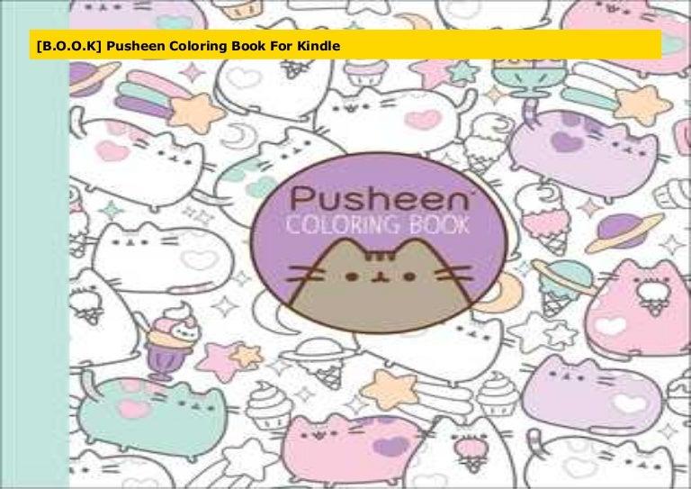 - B.O.O.K] Pusheen Coloring Book For Kindle
